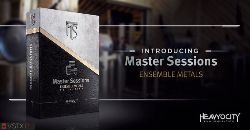 Heavyocity - Master SessionsEnsemble Metals Collection (KONTAKT) - сэмплы перкуссии