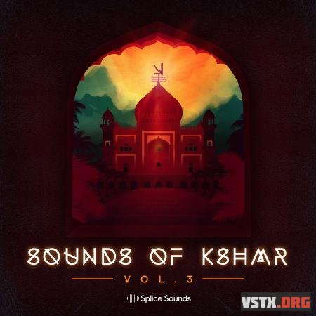 Splice Sounds - Sounds of KSHMR Vol.3 (WAV) - сэмплы EDM