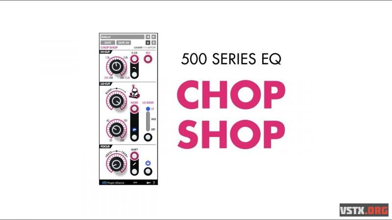 Plugin Alliance & Louder Than Liftoff - Chop Shop EQ 1.0.1 - эквалайзер