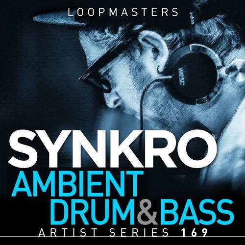 Loopmasters - Synkro - Ambient Drum & Bass - сэмплы drum and bass